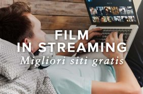 Film in streaming gratis - Migliori siti per guardare film e serie tv